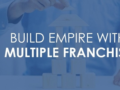 Build Empire With Multiple Franchise