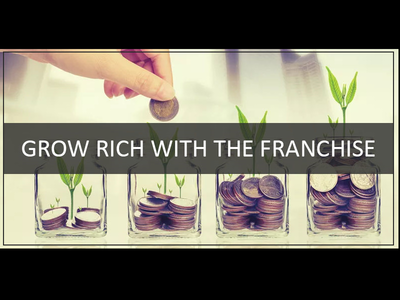 The Coolest Way To Grow Rich with the Franchise