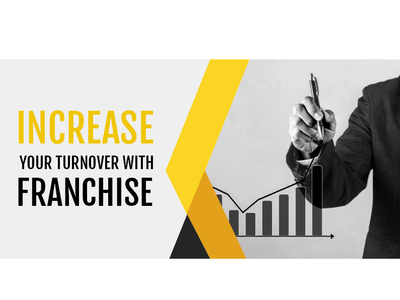 Increase Your Turnover with Franchise