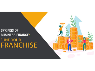 Springs Of Business Finance: Fund Your Franchise