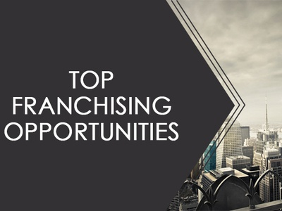 Top Franchising Opportunities