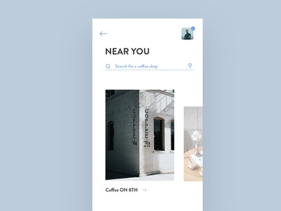 Coffee Shop app uidesign clean ui ui design search nearyou minimal clean ui coffeeshop