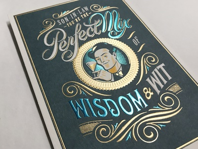Perfect Mix greeting card emboss metallic ink turqouise foil gold foild illustration hand-lettering