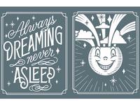 Always Dreaming Never Asleep