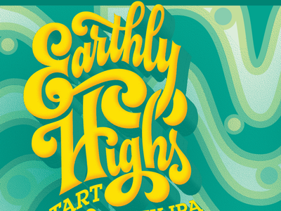 Earthly Highs Front Label psychedelic green yellow lettering hand-lettering