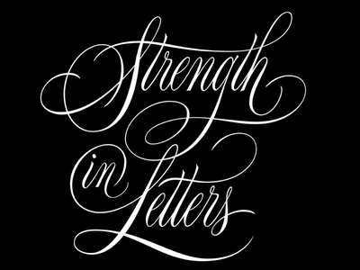 Strength in Letters handlettering black and white script lettering