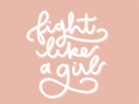 Fight Like a Girl Typography