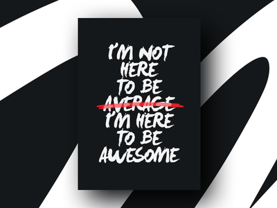 Motivation - Be Awesome design motivation awesome poster