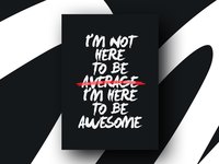 Motivation - Be Awesome