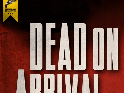 Dead On Arrival Book cover books film props typography