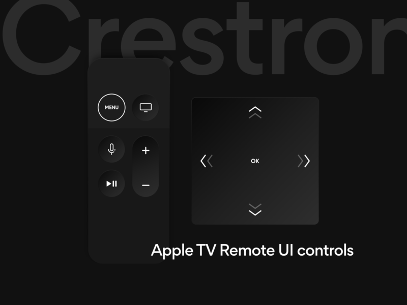 Crestron Apple TV Remote UI Controls video ux design ui design ux user interface user experience smart home ios remote work remote control home automation crestron ui audio apple tv app