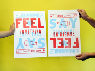 Feel Something, Say Something Letterpress Poster