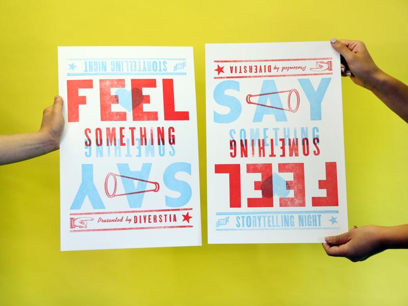 Feel Something, Say Something Letterpress Poster poster letterpress
