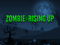 Zombie Rising Up - Game Name