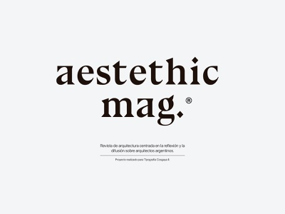 Aestethic Mag Logo brand branding graphic design architecture design architecture aestethic book type logo magazine cover black and white typography magazine editorial layout editorial design editorial design