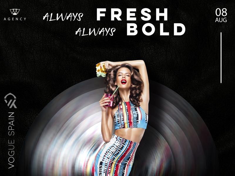 Always Fresh Always Bold photoshop art brand vouge logo dark shopping clothes colours women strong women
