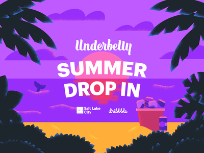 Join us for the Underbelly Summer Drop In! salt lake city aiga dribbble event summer beach drop-in underbelly