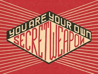 You Are Your Own Secret Weapon punk rock mxpx secret weapon propaganda positive geometric determination believe constructivist hand lettering