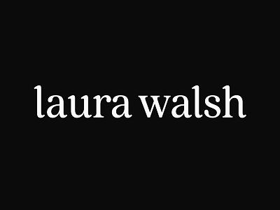 Laura Walsh Logotype logo design logotype design logomark identity design typography serif lettering custom lettering logo wordmark logotype
