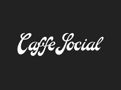 Caffe Social Script Logo lettering logo restaurant branding restaurant logo cafe branding script lettering script cafe logo logotype logo hand lettering typography custom lettering lettering