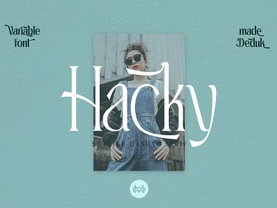 Hacky - Luxury Serif Family logotype branding font wedding font elegant font groovy retro font variablefont font family serif font
