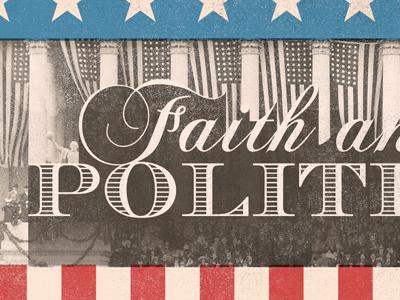 Faith & Politics faith politics stars stripes vintage america usa