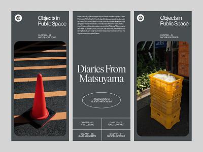 Diaries from Matsuyama— Part 2 branding website art direction minimal ui design ux layout web typography