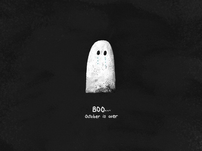 Boo... October is Over