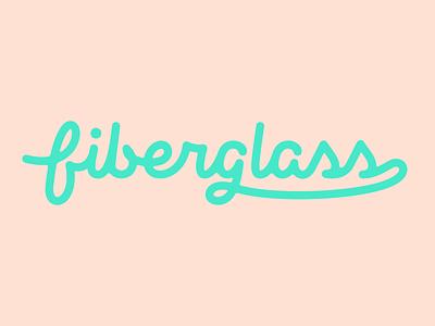 Fiberglass Logo type lettering script monoline logo