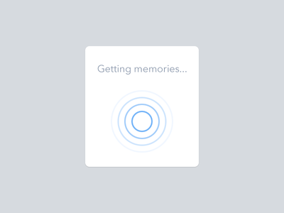 Getting Memories spayce space ui animation pulse popover spinner loader