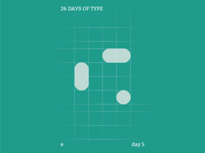 e : 26 Days of Type