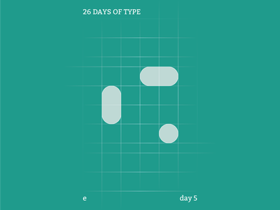 e : 26 Days of Type abstract colour typography identity branding illustrator design clean