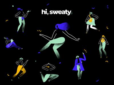 Hi, Sweaty