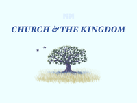 Church & the Kingdom