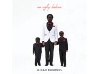 No Ugly Babies - Micah Bournes Album Cover