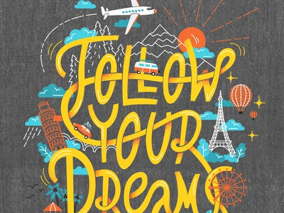 Follow your dreams travel trip print onetwotrip dreams typography lettering irinastepanova illustration