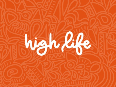 High Life Church Branding script hand type cursive bright hand drawn type digital art typography logo brand branding type treatment calligraphy illustration typography logo hand lettering