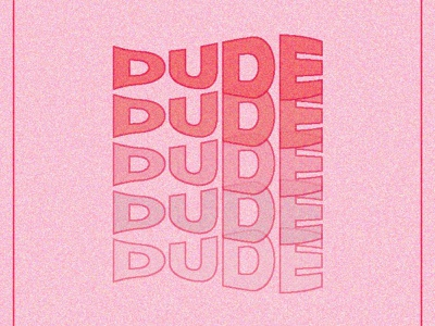 Dude Type Exploration colorful color bright vector typogaphy type design type art type design