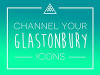 Channel Your Glastonbury Icons