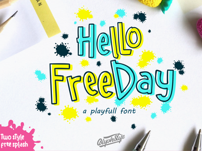 Hello freeday 2 Style font + free Splash happy play cheer funny fun kid typography handlettering calligraphy vector illustration logo apparel design font design branding