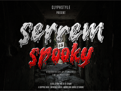serrem - a spooky two style font typography logo illustration font design branding blood quotes invitation book magazine film cover twostyle scary creepy spooky halloween horror