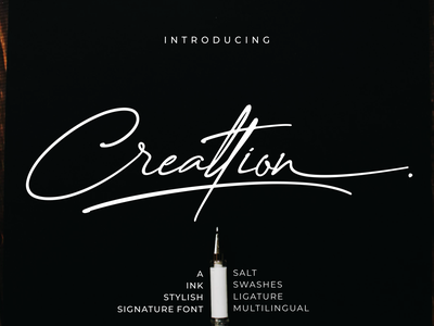 Creattion - a Ink Stylish Signature Font apparel design logo script lettering magazine design branding calligraphy typography handlettering font design signature ink