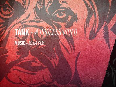 Tank Process Video illustrator illustration video dog texture