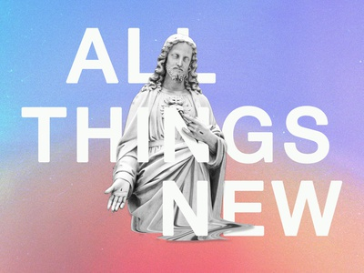All Things New holographic jesus church