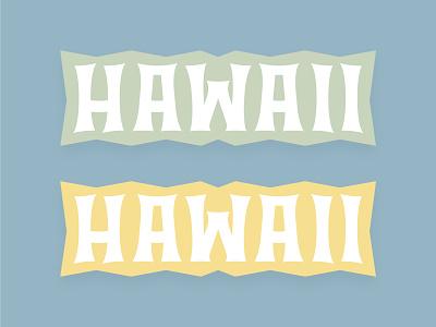 Hawaii Typography hawaiian branding bold typography graphic design logo vector design illustration