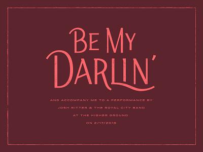 Be My Darlin' lyric print concert josh ritter lettering valentine valentines day