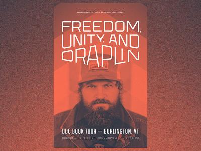 Draplin Book Tour Burlington, VT tungsten futura thick lines bitmap lockup type draplin poster