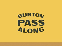 Burton Pass Along Logo Lockup