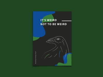 Weird - Poster Design - #easydesignchallenge