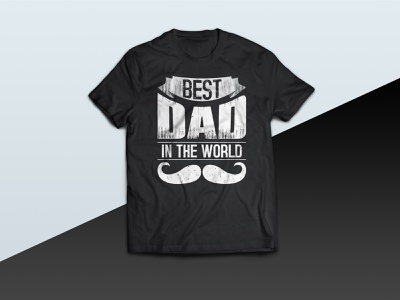 Best DAD In The World - tshirt vector daddy best dad in the world best dad design tshirts tshirtdesign tshirt tees tee family fathers fathersday dad